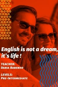 English is not a dream, it's life