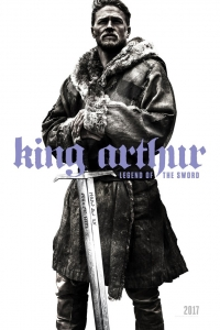 Меч короля Артура / King Arthur: Legend of the Sword
