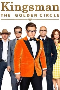 Kingsman: Золотое кольцо \ Kingsman: The Golden Circle